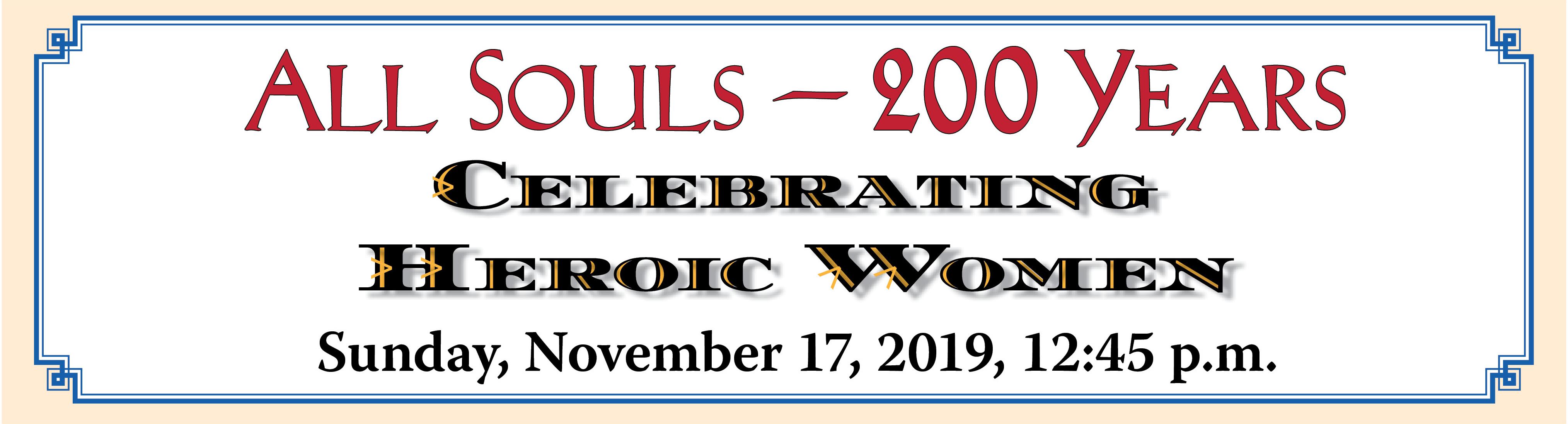 all souls at 200 celebrating heroic women tableaux vivants sunday november 17 at 12:45 pm