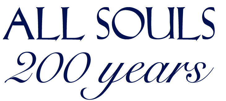 All Souls 200 Years